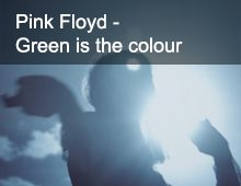 Pink Floyd – Green is the colour