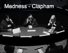 Madness Clapham Common